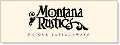 Montana Rustics